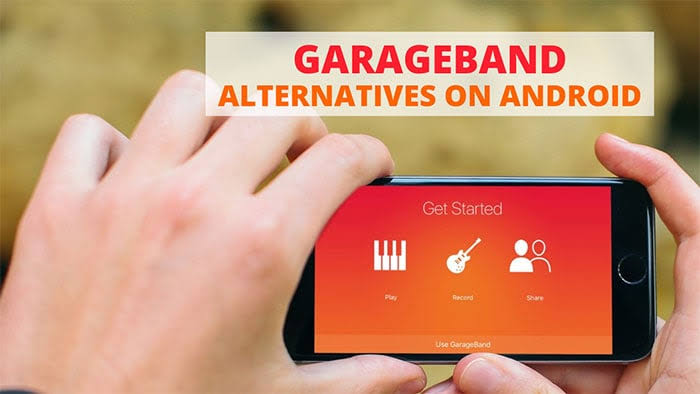 GarageBand Alternatives for Android